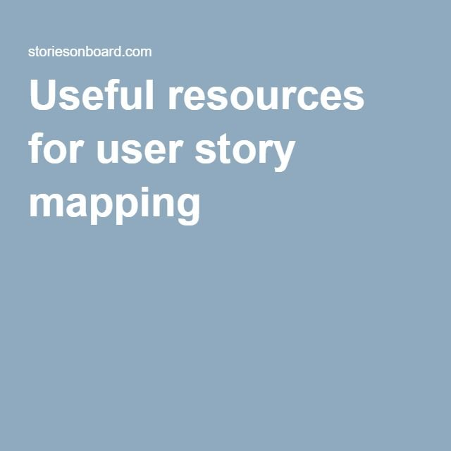 Useful resources for user story mapping