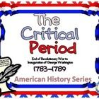 The Critical Period of American History refers to the time right after the American Revolution. More specifically, The Critical Period refers to th...