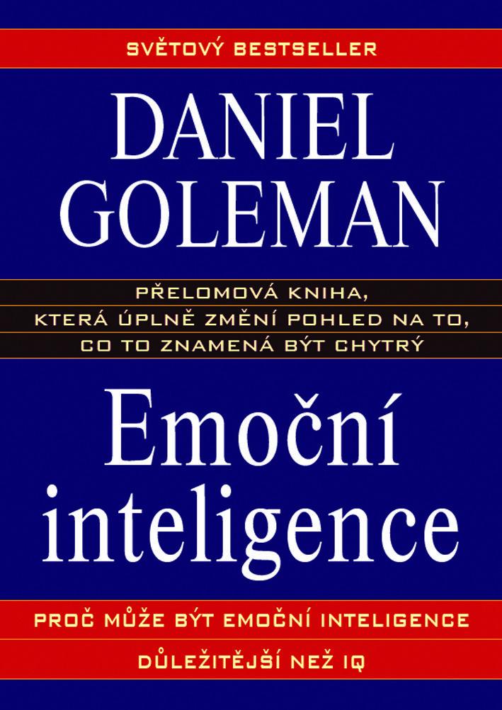 """IQ není zdaleka tak důležité jako EQ! Nové vydání přelomové práce jednoho z nejpřednějších amerických psychologů, která naprosto mění pohled na to, co to znamená být chytrý... Je """"chytrost"""" něčím, co je člověku předem dáno, aniž by na tom mohl něco změnit? Donedávna se myslelo, že ano a že tím, co určuje inteligenci člověka, je právě míra úspěšnosti v IQ testech. Kupodivu tomu tak ale není. Tato fascinující kniha Daniela Golemana, která vzbudila nesmírný ohlas jak v laických, tak v odborných…"""