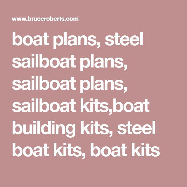 boat plans, steel sailboat plans, sailboat plans, sailboat kits,boat building kits, steel boat kits, boat kits