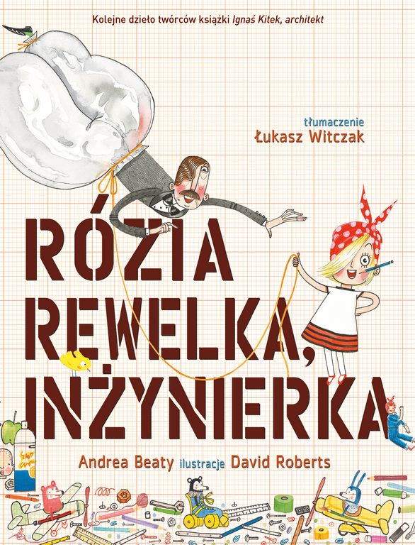 Rózia Rewelka, inżynierka | Wydawnictwo Kinderkulka