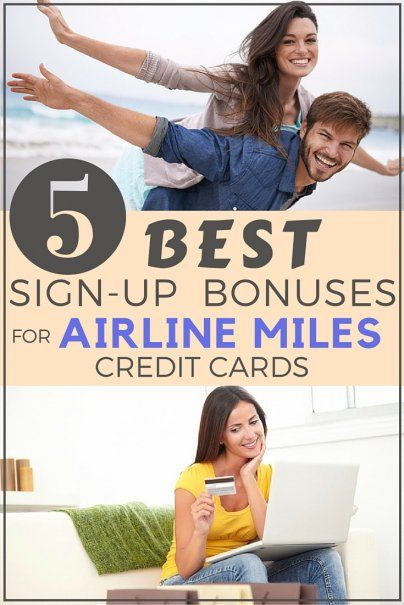 5 Best Sign-up Bonuses for Airline Miles Credit Cards