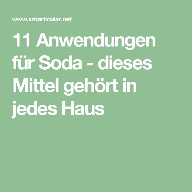 11 Anwendungen für Soda – dieses Mittel gehört in jedes Haus