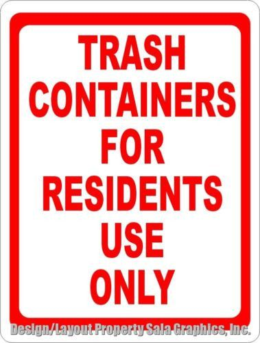 Trash Containers for Residents Only Sign. 12x18 Inform on Dumping Rules for Bins