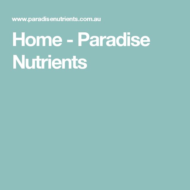 Home - Paradise Nutrients