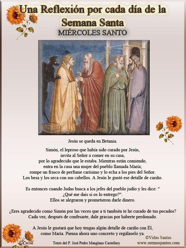 Vidas Santas: Una Reflexión por cada día de la Semana Santa, MIERCOLES SANTO