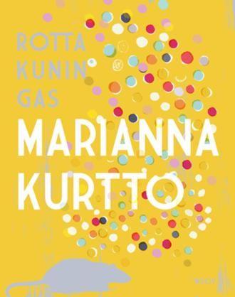 Rottakuningas - Marianna Kurtto - #kirja