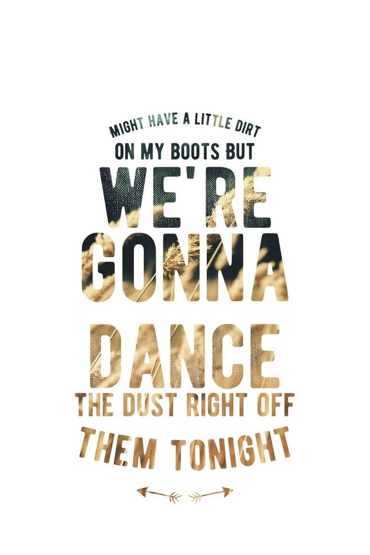 Dirt on my boots - Jon Pardi | Country song quotes ...
