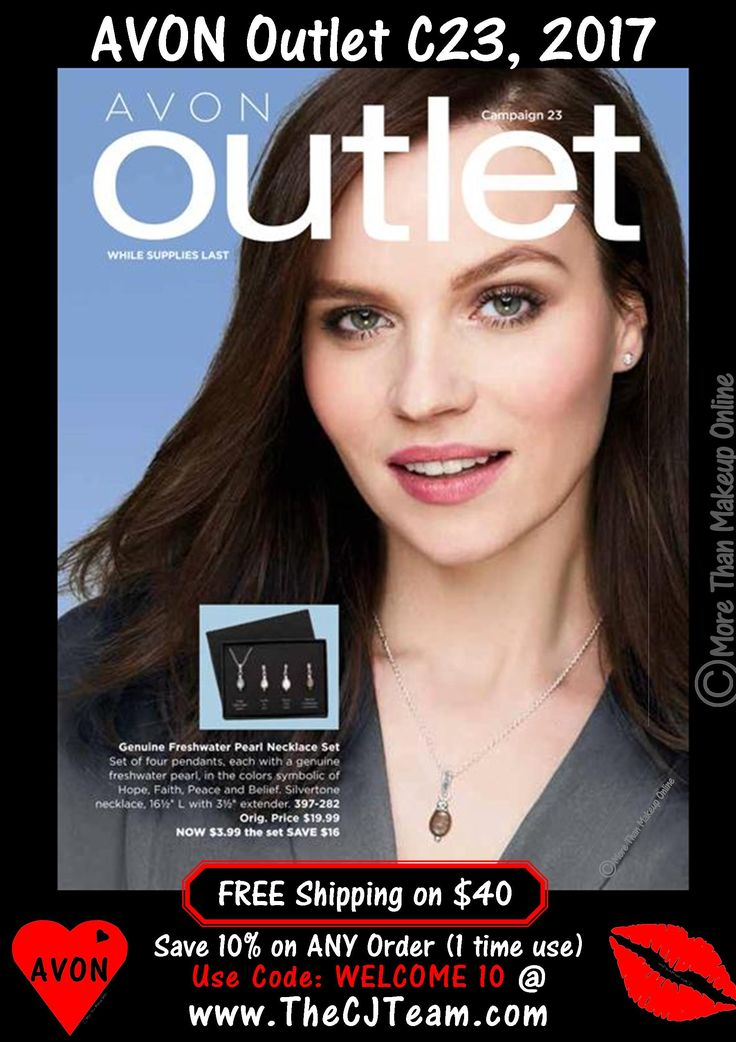 Avon Campaign 23, 2017 Outlet Sale - Shop early, these are only available WHILE SUPPLIES LAST!  Shop Avon Campaign 23, 2017 Outlet online October 12, 2017, through October 25, 2017. #Avon #CJTeam #C23 #Campaign23 #ShopNow #Sale #Outlet #Clearance #WhileSuppliesLast #Jewelry #Makeup #SkinCare #HomeDecor Sell Avon Online @ www.CJTeam.us. Shop Avon Online & Save 10% off ANY size order with coupon code: WELCOME10 @ www.TheCJTeam.com