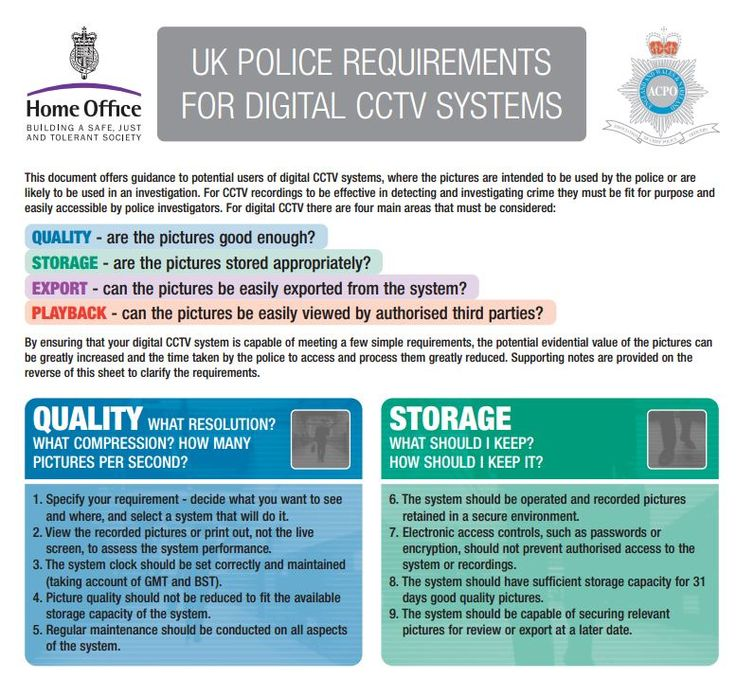 UK Police Requirements for Digital CCTV Systems. Everything you would need to know! http://www.clearview-communications.com/images/resources/uk-police-requirements-09-05.pdf