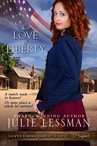 For Love of Liberty (Silver Lining Ranch Series Book 1) by [Lessman, Julie]