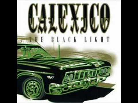 Calexico - The Black Light (Full Album)  Weekend Playlist...