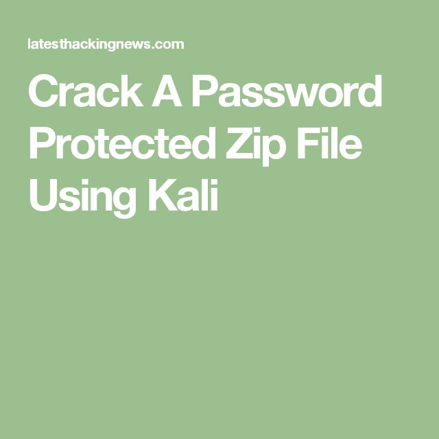 Crack A Password Protected Zip File Using Kali