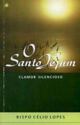 O Santo Jejum (no Wattpad) http://my.w.tt/UiNb/De7SKO4Epv #outrosgéneros #Outros géneros #amreading #books #wattpad