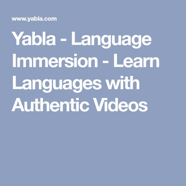 Yabla - Language Immersion - Learn Languages with Authentic Videos