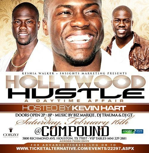 """Kevin Hart  EVERYBODY n Houston come join me 4 my #HollywoodHustle Day party @ Compound 2day from 2pm- 8pm """"It's About 2 Go Down"""""""
