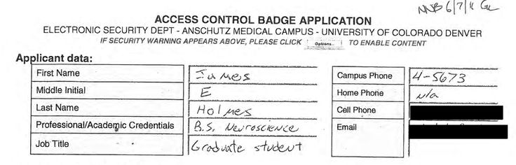 University of Colorado.  James Holmes Building Access Records.  June 7, 2011.  http://www.ucdenver.edu/about/newsroom/topissues/Documents/PDF/Building-access-records.pdf  More here:  http://www.thedenverchannel.com/news/local-news/cu-releases-documents-about-james-holmes-lists-the-documents-they-wont-release