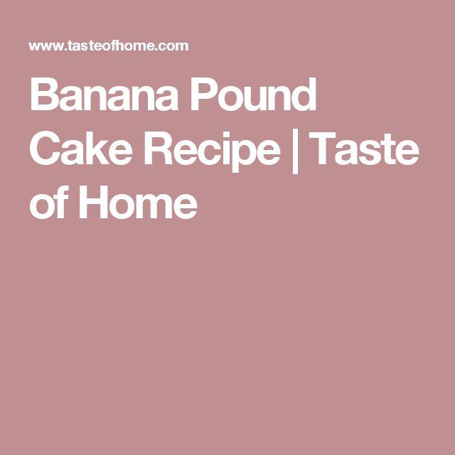 Banana Pound Cake Recipe | Taste of Home