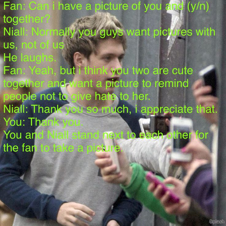 If I was Nialls girlfriend, that would be the sweetest fan in the world!