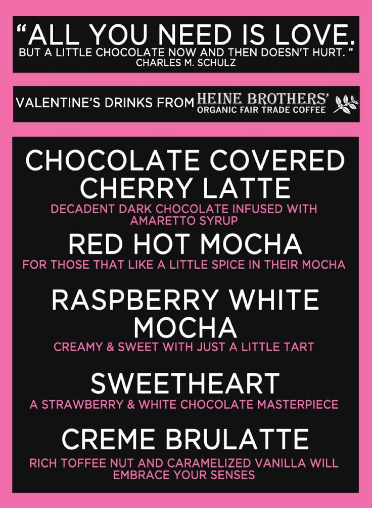 Valentine's Day themed coffee menu where drinks are named after the day (i.e. the 'Sweetheart')