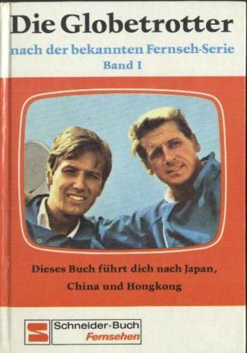 Die Globetrotter - Yves Rénier und Edward Meeks - F 1966–1968 (Les Globe-trotters)