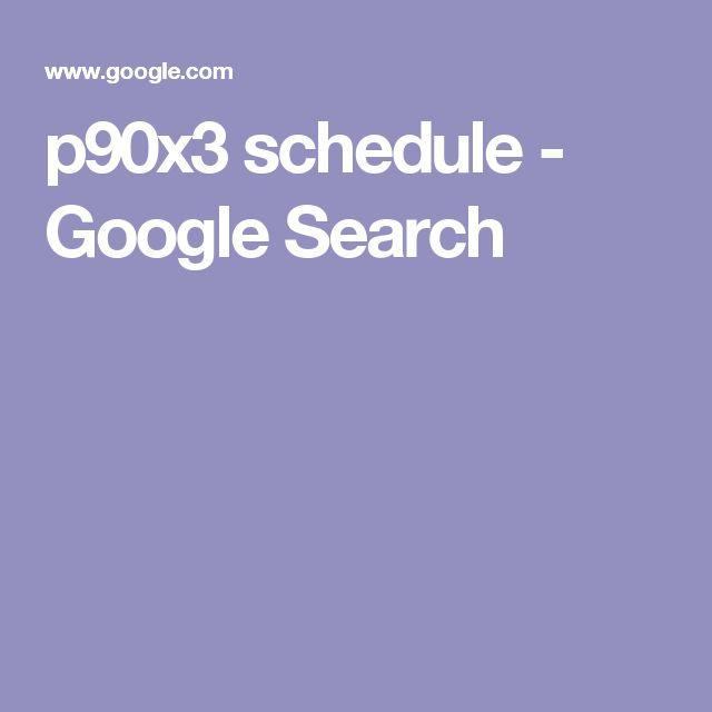 p90x3 schedule - Google Search