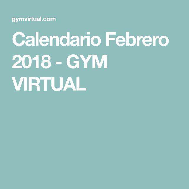 Calendario Febrero 2018 - GYM VIRTUAL