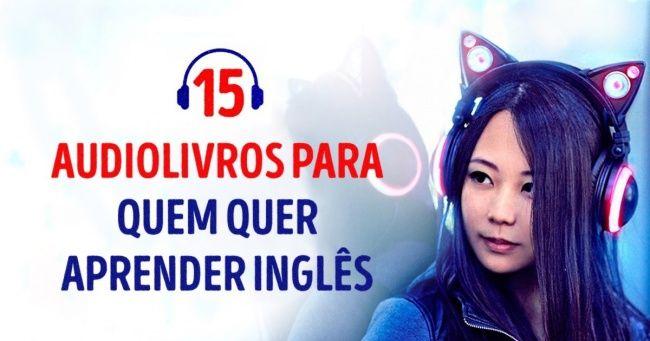 15ótimos audiolivros para quem quer aprender inglês