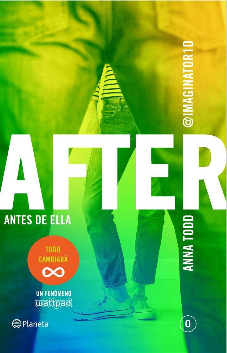 After 0 - Antes de ella - Anna Todd