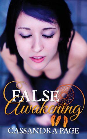 """False Awakening"" by Cassandra Page"