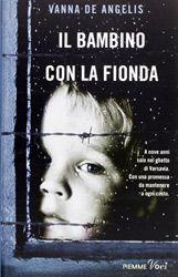 """27 Ottobre - Famiglia e generazioni – Incontri con l'autore intorno a libri e famiglia a Cremona: """"Il bambino con la fionda"""""""