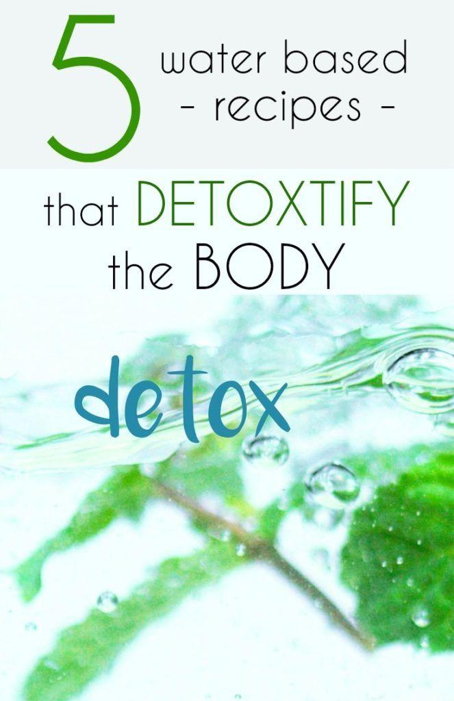 5 water based recipes that detoxify the body.