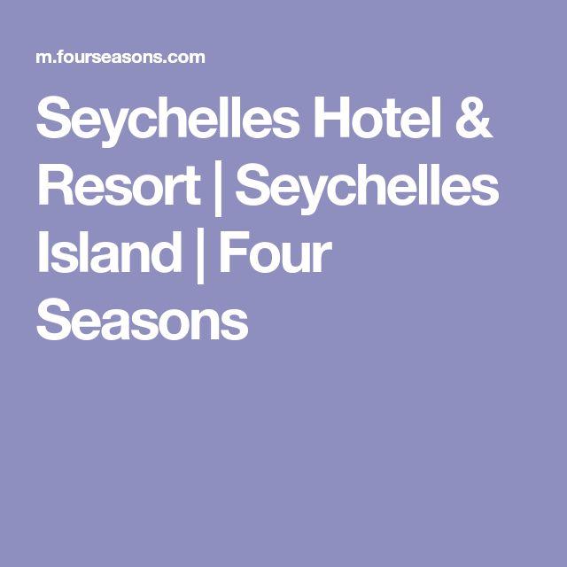Seychelles Hotel & Resort | Seychelles Island | Four Seasons
