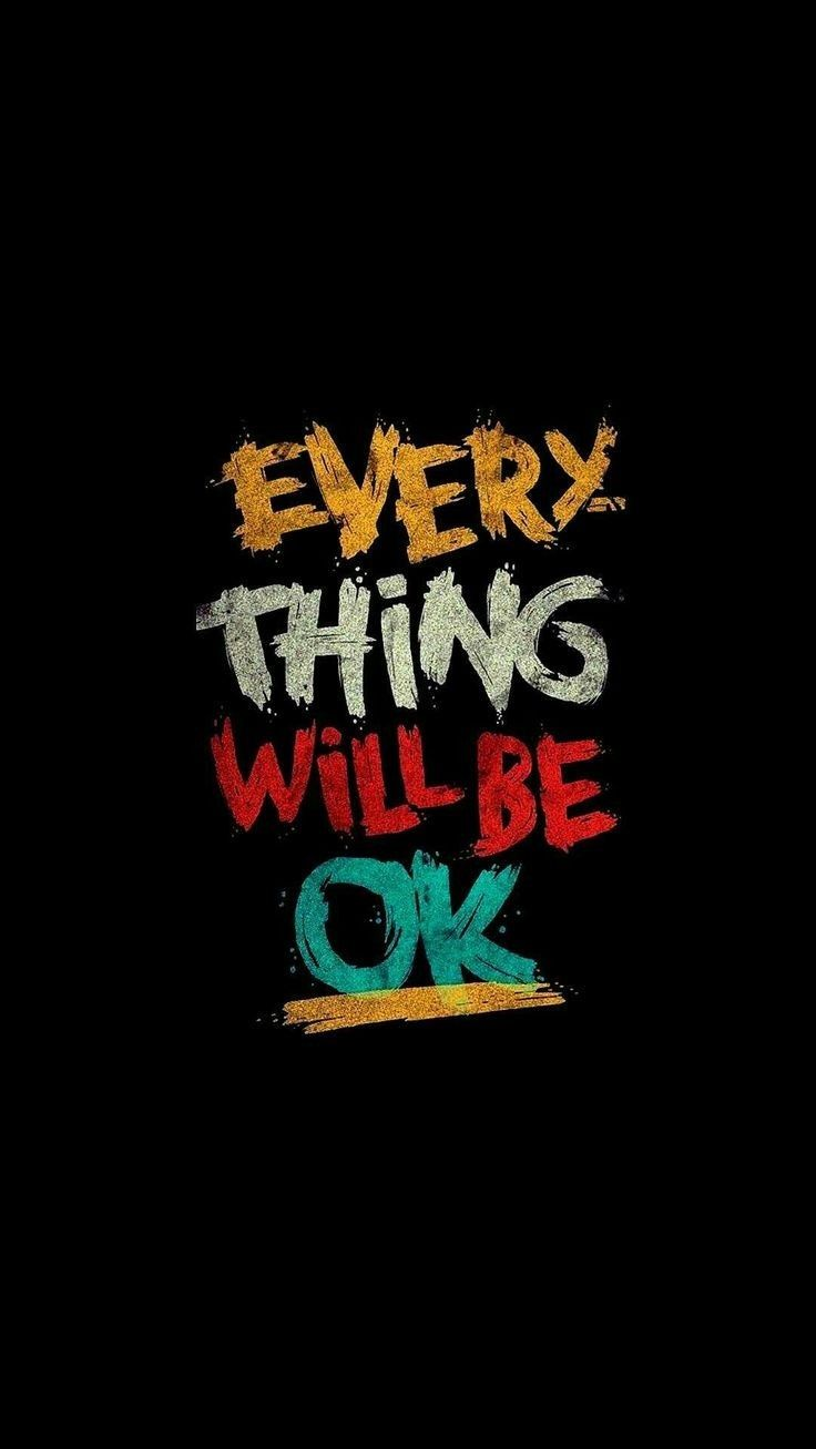 I Think That Would Be Very Late To See Things Ok Wallpaper Quotes Samsung Wallpaper Best Iphone Wallpapers
