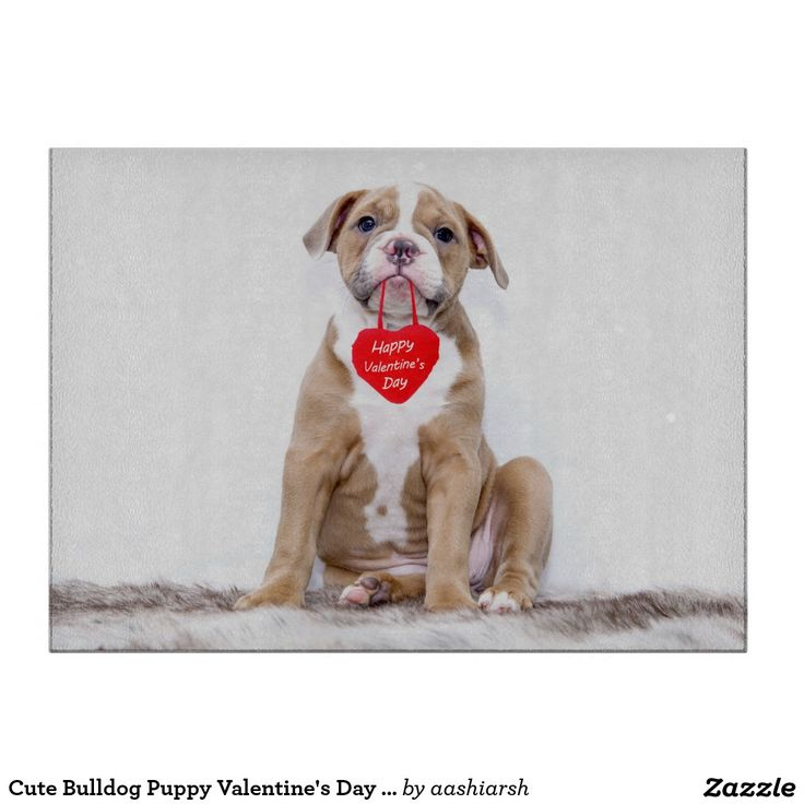 #Cute #Bulldog #Puppy #Valentine's Day #CuttingBoard #heart #love #valentinesday