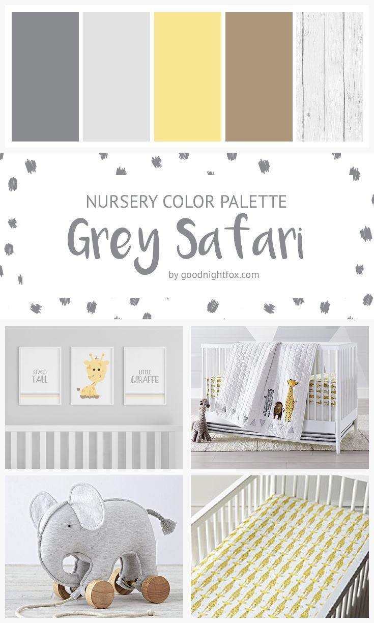 Grey Safari Nursery Color Palette — Goodnight Fox  Baby room