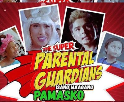 The Super Parental Guardians 2016 (Pinoy Film) Free Download Movies