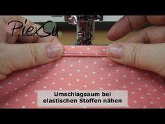 Nähanleitung - Einen elastischer Umschlagsaum nähen | PiexSu - YouTube
