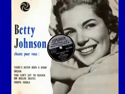 Betty Johnson :::: There's Never Been A Night.