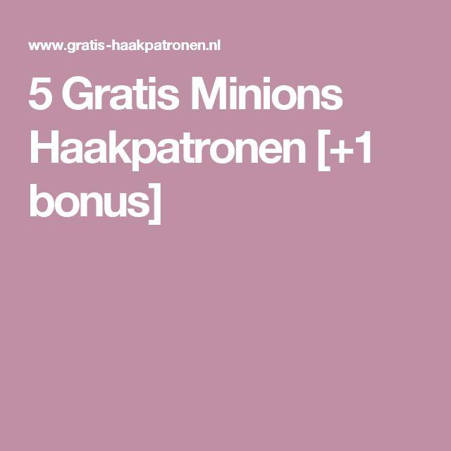 5 Gratis Minions Haakpatronen [+1 bonus]