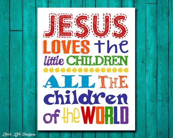 Jesus loves the little children. Childrens Decor. Christian