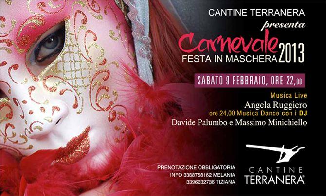 Carnevale 2013 - Cantine Terranera - Tel 0825.671455  Cell 338 875 8162 info@cantineterranera.it