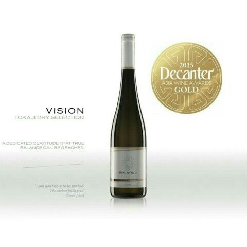 HOLDVÖLGY Vision 2013 was awarded Gold Medal at The 2015 Decanter Asia World Wine Awards. Holdvölgy Vision tokaji dry Selection white wine  2013