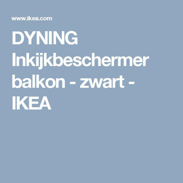 DYNING Inkijkbeschermer balkon wit Balkon, Ikea en Zwart