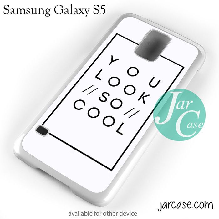 The 1975 You Look So Cool Phone case for samsung galaxy S3/S4/S5