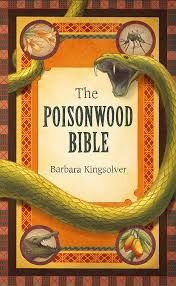 THE POISONWOOD BIBLE by Barbara Kingsolver - A near perfect novel