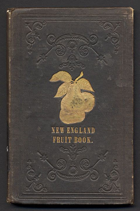 The New England fruit book - Digital Collections - UW-Madison Libraries