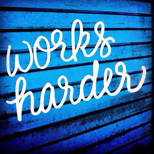 Works Harder  Handlettered Quotes IG: MenaMoona