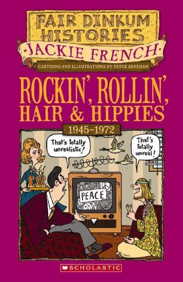 Fair Dinkum Histories #7: Rockin' Rollin', Hair & Hippies
