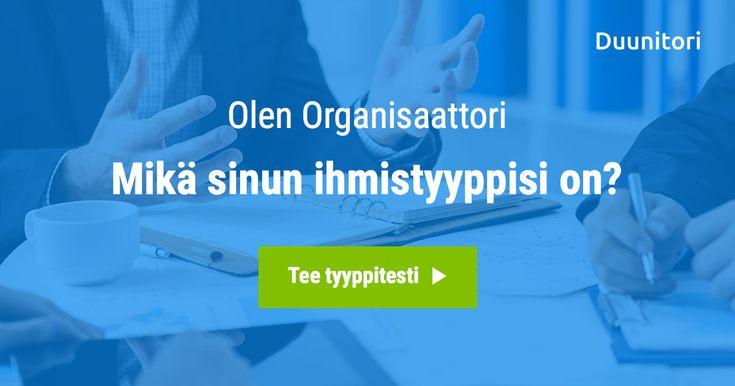 Olen Organisaattori! Mikä sinun ihmistyyppisi on?